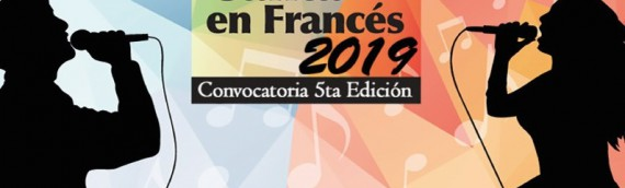 CONCURSO NACIONAL CANTA EN FRANCÉS 2019