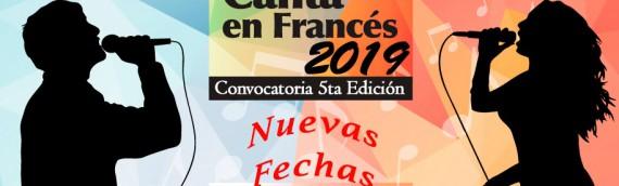 Concurso Nacional «CANTA EN FRANCÉS 2019» (Nuevas Fechas)